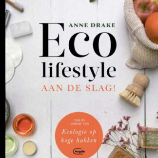 Anne Drake eco lifestylie 2019